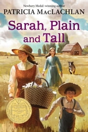 Sarah, Plain and Tall ebook by Patricia MacLachlan
