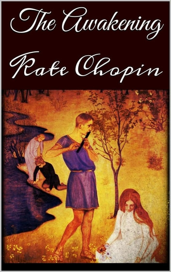 major works data sheet the awakening by kate chopin Awakening to real life in 1899, kate chopin published her iconic story of edna pontellier, an upper-middle class wife and mother living in a creole community in turn-of-the-century louisiana, it.
