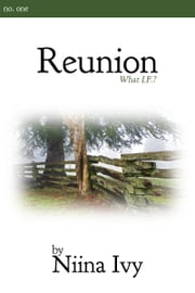 Reunion ebook by Niina Ivy