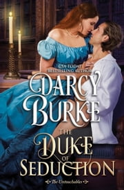 The Duke of Seduction ebook by Darcy Burke