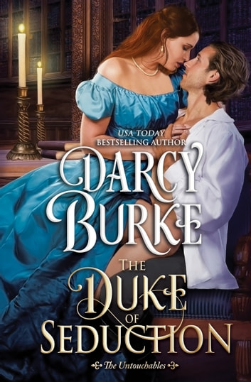 The Duke of Seduction ekitaplar by Darcy Burke