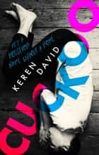 Cuckoo ebook by Keren David