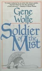 Soldier of the Mist ebook by Gene Wolfe