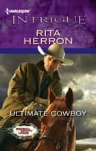 Ultimate Cowboy ebook by Rita Herron