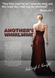 Another's Whirlwind ebook by Ashleigh J Knight
