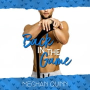 Back in the Game (A Dating by Numbers Novellla) audiobook by Meghan Quinn