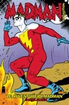 Madman volume 2: Le avventure di Madman (Collection) ebook by Mike Allred