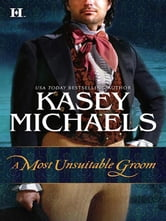 A Most Unsuitable Groom ebook by Kasey Michaels