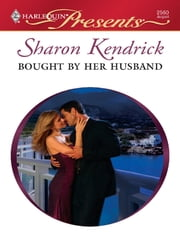 Bought by Her Husband ebook by Sharon Kendrick
