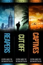 The Breakers Series: Books 4-6 eBook by Edward W. Robertson