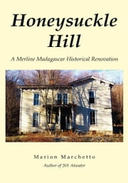Honeysuckle Hill ebook by Marion Marchetto