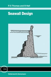 Seawall Design ebook by Thomas, R. S.