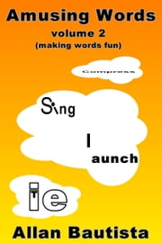 Amusing Words Vol. 2 ebook by Allan Bautista