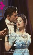 Il duca e la sua sposa ebook by Margaret Moore