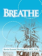 Breathe ebook by Kevin Everett FitzMaurice