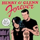 Henry & Glenn Forever ebook by Tom Neely
