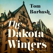The Dakota Winters - A Novel audiobook by Tom Barbash