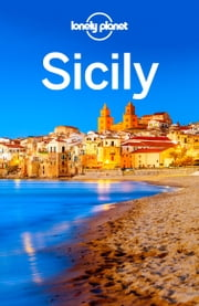 Lonely Planet Sicily ebook by Lonely Planet,Gregor Clark,Cristian Bonetto