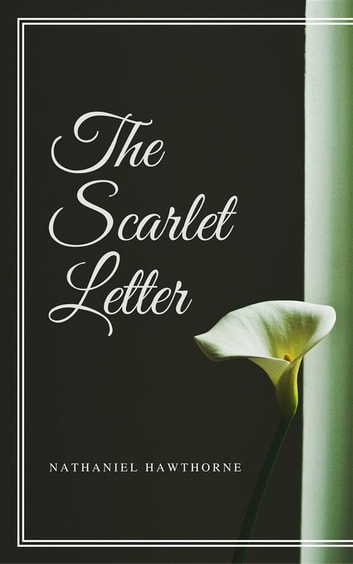 (The Scarlet Letter) ebook by Nathaniel Hawthorne