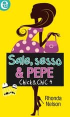Sale, sesso & pepe ebook by Rhonda Nelson