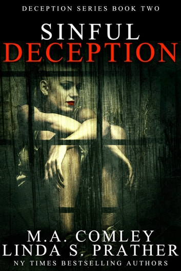 Sinful Deception ebook by M A Comley,Linda S Prather