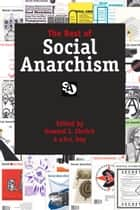 Best of Social Anarchism ebook by Howard Ehrlich, a. h. s. boy, a. h. s. boy