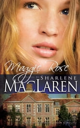 Maggie Rose ebook by Sharlene MacLaren