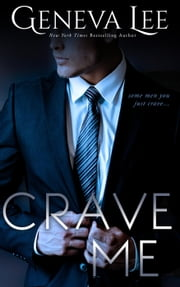 Crave Me: Smith and Belle #1 - Royals Saga ebook by Geneva Lee