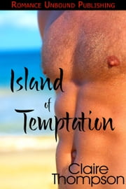 Island of Temptation ebook by Claire Thompson