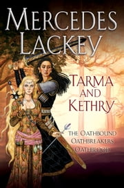 Tarma and Kethry ebook by Mercedes Lackey