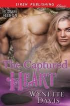 The Captured Heart ebook by Wynette Davis
