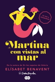 Martina con vistas al mar (Horizonte Martina 1) ebook by Elísabet Benavent