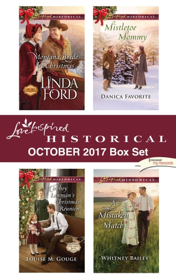 Love Inspired Historical October 2017 Box Set - An Anthology ebook by Linda Ford,Louise M. Gouge,Danica Favorite,Whitney Bailey