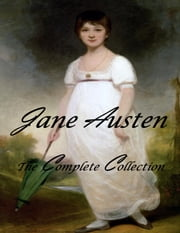 Jane Austen Complete Library (With Active Table Of Contents) ebook by Jane Austen