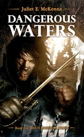 Dangerous Waters ebook by Juliet E. McKenna