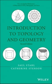 Introduction to Topology and Geometry ebook by Saul Stahl, Catherine Stenson