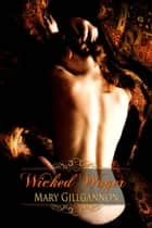 Wicked Wager ebook by Mary  Gillgannon