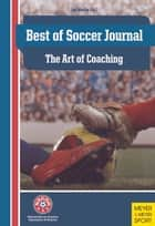 Best of Soccer Journal The Art of Coaching ebook by Jay Martin