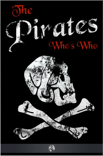 The Pirates' Who's Who ebook by Philip Gosse