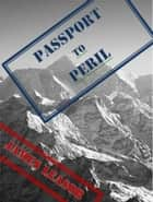 Passport to Peril ebook by James Leasor