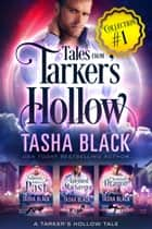 Tales from Tarker's Hollow #1 ebook by