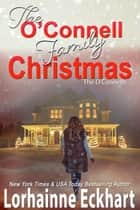 The O'Connell Family Christmas ebook by