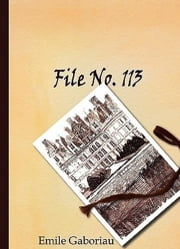 File No. 113 ebook by Emile Gaboriau