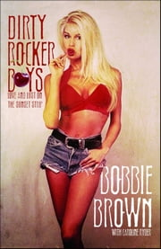 Dirty Rocker Boys ebook by Bobbie Brown, Caroline Ryder