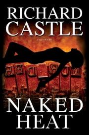 Naked Heat ebook by Giuseppe Marano,Richard Castle