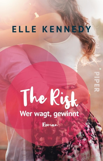 The Risk – Wer wagt, gewinnt - Roman ebook by Elle Kennedy