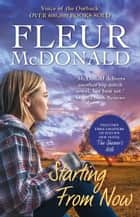 Starting From Now ebook by Fleur McDonald
