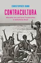 Contracultura ebook by Christopher Dunn