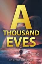 A Thousand Eves ebook by George Saoulidis