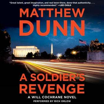 A Soldier's Revenge - A Will Cochrane Novel audiobook by Matthew Dunn